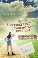 Beginners Guide to Winning Elections